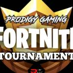 Click here to support PRODIGY FORTNITE TOURNAMENT organized by Prodigy Gaming