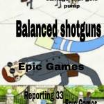 """Balanced Shotguns"""