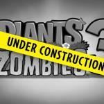 Lend Us Your Brains -- Plants vs. Zombies 3™ is Under Construction
