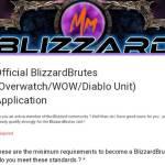 Official BlizzardBrutes (Overwatch/WOW/Diablo Unit) Application